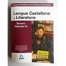 Lengua Castellana Y Literatura - Temario Vol. Iii - (Profesores Secundaria - Fp)