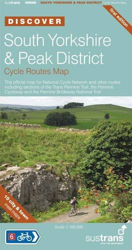 South Yorkshire & Peak District Cycle Routes Map (Sustrans National Cycle Network Discover Series)