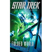 Star Trek: The Original Series: The Folded World by Jeff Mariotte (2013-04-30)
