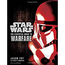 The Essential Guide to Warfare: Star Wars (Star Wars: Essential Guides)