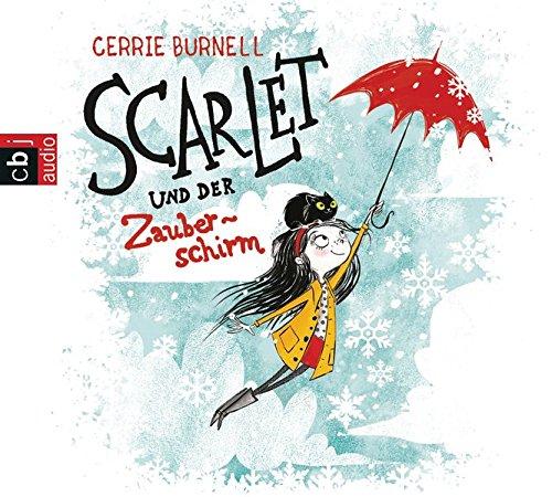 Preisvergleich Produktbild Scarlet und der Zauberschirm (Scarlet und der Zauberschirm - Serie, Band 1)
