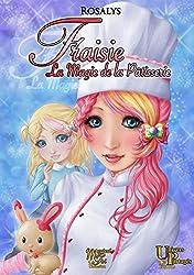 Fraisie, la magie de la pâtisserie (Magical Girl)