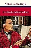 Eine Studie in Scharlachrot (Sherlock Holmes) (Große Klassiker zum kleinen Preis)
