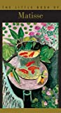 The Little Book of Matisse by Laurence Millet (2002-12-13)