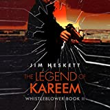 The Legend of Kareem: Whistleblower, Book 2
