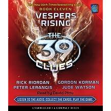Vespers Rising (The 39 Clues, Book 11) - Audio by Rick Riordan (2011-04-05)