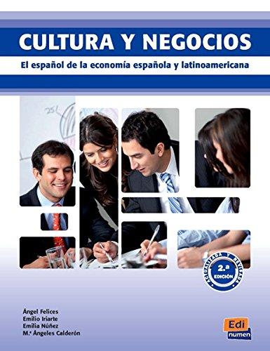 Cultura y Negocios : El español de la economia española y latinoamericana