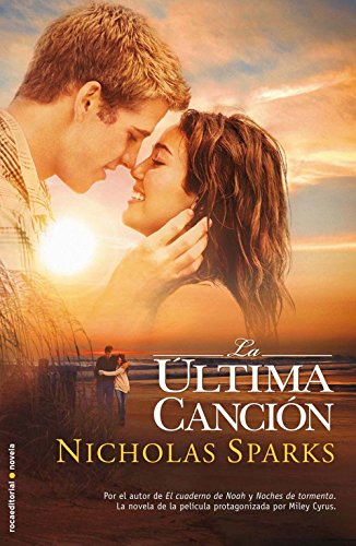 La última canción (Rocabolsillo Bestseller) por Nicholas Sparks