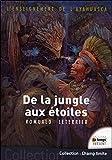 L'enseignement de l'Ayahuasca - De la jungle aux étoiles