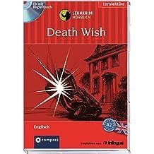 Death Wish: Compact Lernkrimi Hörbuch. Englisch - Niveau A2