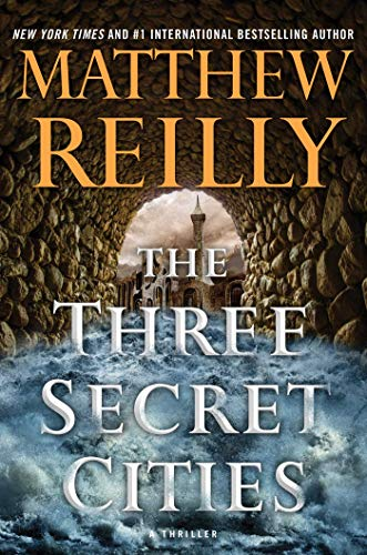 The Three Secret Cities (Jack West, Jr., Band 5)