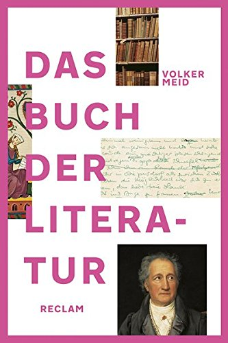 Das Buch der Literatur: Deutsche Literatur vom frühen Mittelalter bis ins 21. Jahrhundert. Jubiläumsausgabe
