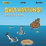 Shit Happens Postkartenkalender 2015