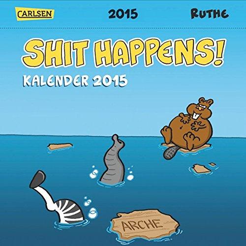 Shit Happens Postkartenkalender 2015 (Lustige Spongebob-bilder)