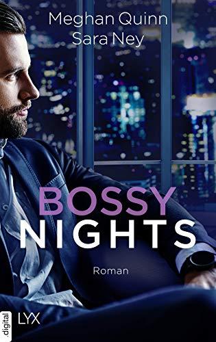 Bossy Nights von [Quinn, Meghan, Ney, Sara]