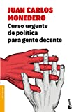 Curso urgente de política para gente decente (Divulgación)