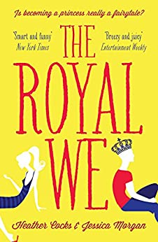 The Royal We by [Cocks, Heather, Morgan, Jessica]