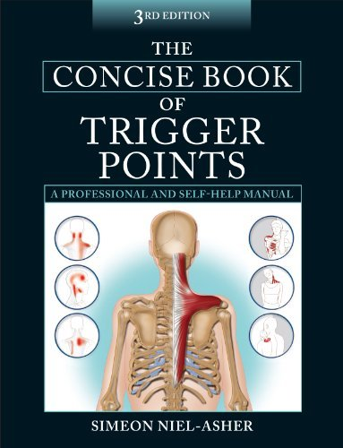 [(The Concise Book of Trigger Points)] [ By (author) Simeon Niel-Asher ] [October, 2014]