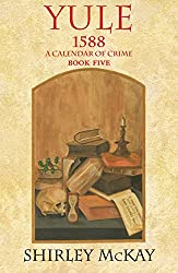 Yule (1588: A Calendar of Crime)