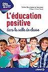 L'éducation positive dans la salle de classe par Bourdeverre-Veyssiere