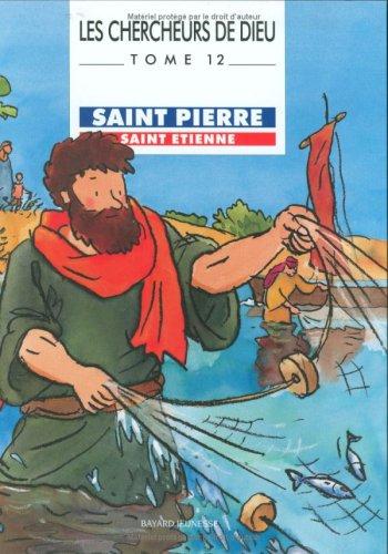 Chercheurs de dieu, tome 12 : Saint Pierre et Saint Etienne