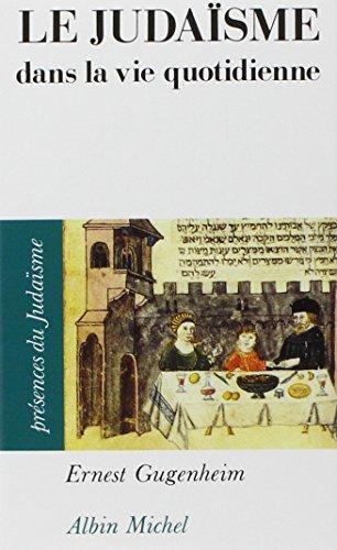 Le Judaïsme dans la vie quotidienne par Ernest Gugenheim