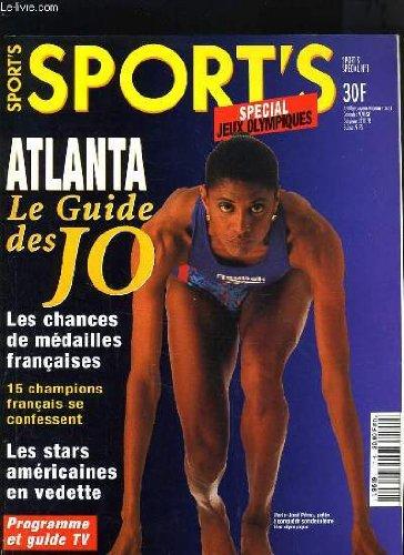 SPORT'S SPECIAL N°1 - SPECIAL JEUX OLYMPIQUES - ATLANTA LE GUIDE DES JO - 15 CHAMPIONS FRANCAIS SE CONFESSENT - LES STARS AMERICAINES EN VEDETTE par COLLECTIF