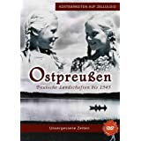 Ostpreußen - Deutsche Landschaften bis 1945