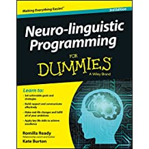 Neuro-Linguistic Programming for Dummies, 3ed