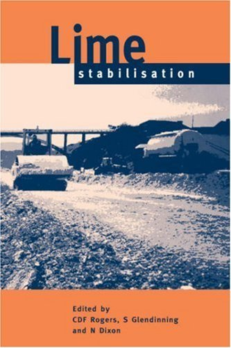Lime Stabilisation by N. Dixon, S. Glendinning, C. D. F. Rogers (1996) Hardcover