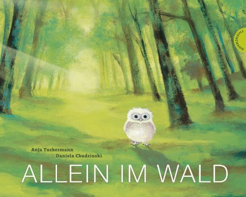 Portada del libro Allein im Wald by Anja Tuckermann (July 01,2012)