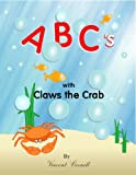 Image de ABC's With Claws the Crab (English Edition)