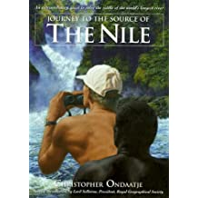Journey To The Source Of The Nile by Christopher Ondaatje (October 01,1998)