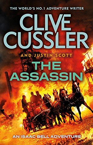 The Assassin: Isaac Bell #8 (Isaac Bell Series) (English Edition) par Clive Cussler