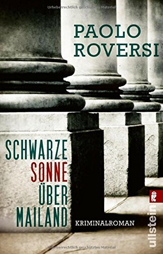 Schwarze Sonne ??ber Mailand by Paolo Roversi (2016-06-17)