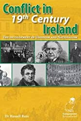 Conflict in 19th Century Ireland: The Development of Unionism and Nationalism