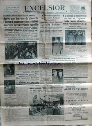 EXCELSIOR du 25/10/1936 - AU CONGRES RADICAL-SOCIALISTE DE BIARRITZ PAR L. BLOND - A BERCHTESGADEN LE COMTE CIANO A CONFERE AVEC HITLER - AGITATION A BRUXELLES - V. AURIOL - LE RAID PARIS - SAIGON - PARIS - LA LIBERTE DE LA PRESSE - LA MARCHE VERS MADRID - LE GENERAL MOLA AURAIENT PRIS L'ESCURIAL. par Collectif