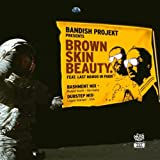 Brown Skin Beauty (feat. Mango in Paris) [Remix]