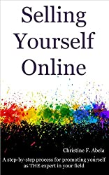 Selling Yourself Online (English Edition)