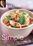 Ken Homs Simple Thai Cookery