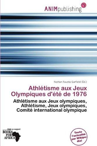 Athl Tisme Aux Jeux Olympiques D' T de 1976