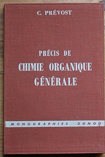 Précis de chimie organique générale