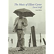 The Music of Elliott Carter