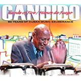 Hands Of Fire: 60 Years Of Cuban Music Exuberance by Candido (2010-07-13)