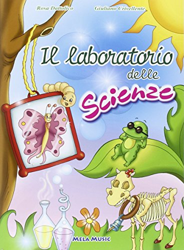Il laboratorio delle scienze. Con CD Audio