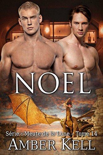 Noel (Meute de la Lune t. 14) par Amber Kell