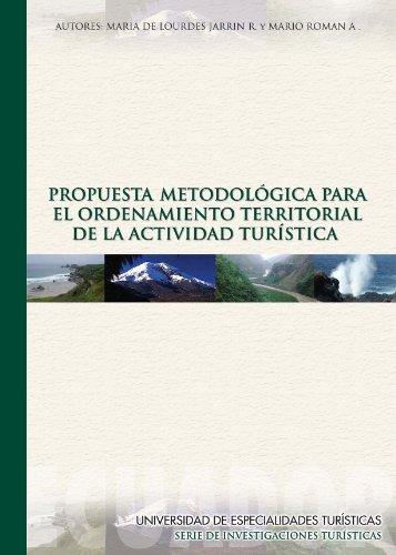 Propuesta Metodologica para el Ordenamiento Territorial de la Actividad Turística (Serie de Investigaciones Turísticas nº 1)