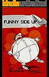 Funny Side Up