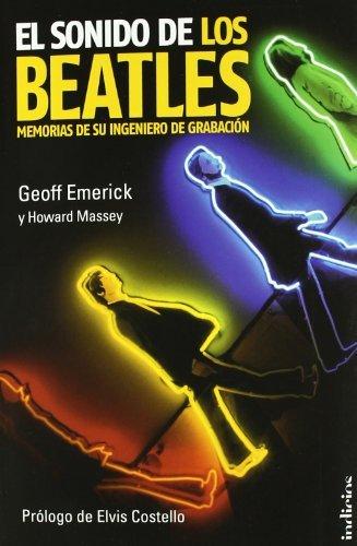 El sonido de los Beatles (Indicios) (Spanish Edition) by Geoff Emerick (2011-11-01)
