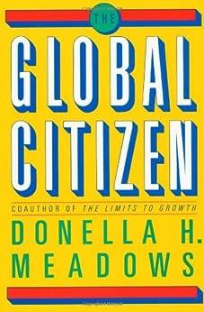 The Global Citizen par [Meadows, Donella H.]